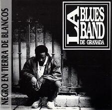 LA BLUES BAND DE GRANADA : NEGRO EN TIERRA DE BLANCOS / CD - TOP-ZUSTAND