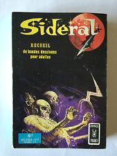 SIDERAL RECUEIL BANDES DESSINEES POUR ADULTES COMICS POCKET 1974