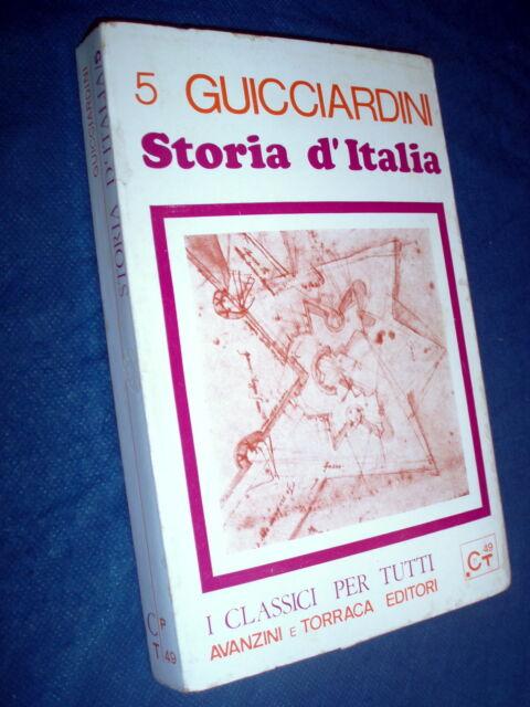 Francesco Guicciardini STORIA D'ITALIA 5: libri 15° 16° 17° e 18°