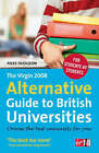 The Virgin 2008 Alternative Guide to British Universities by Piers Dudgeon (Paperback, 2007)