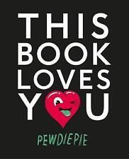 This Book Loves You by PewDiePie, Felix Kjellberg (Paperback, 2015)