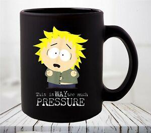 South Park Tweek Tweak Too Much Pressure Coffee Mug
