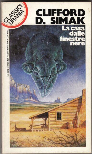 Clifford D. Simak - LA CASA DALLE FINESTRE NERE - Classici Urania nr 176
