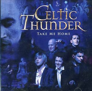 Celtic-Thunder-Take-Me-Home-CD-Free-UK-Shipping-Ships-From-UK