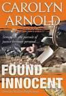 Found Innocent by Carolyn Arnold (Hardback, 2016)
