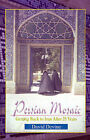 Persian Mosaic: Getting Back to Iran After 25 Years by David Devine (Paperback / softback, 2001)
