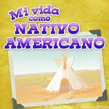 MI VIDA COMO NATIVO AMERICANO / MY LIFE AS A NATIVE AMERICAN - MATZKE, ANN H.