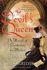 The Devil's Queen: A Novel of Catherine de Medici by Jeanne Kalogridis (Paperback / softback)
