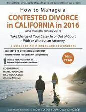 How to Manage a Contested Divorce in California in 2016: Take Charge of Your Cas