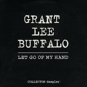 Grant-Lee-Buffalo-Maxi-CD-Let-Go-Of-My-Hand-Promo-France-VG-EX