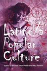 Latino/a Popular Culture by New York University Press (Paperback, 2002)