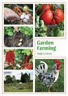 Garden Farming by Hugh Lanham (Paperback, 2010)