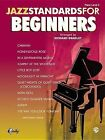 Jazz Standards for Beginners by Alfred Publishing Co., Inc. (Paperback / softback, 2003)