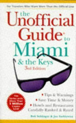 Very Good, Unofficial Miami And The Keys, 3rd Edition (Frommer's Unofficial Guid