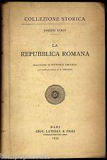 LA REPUBBLICA ROMANA - VOGT JOSEPH - LATERZA 1939