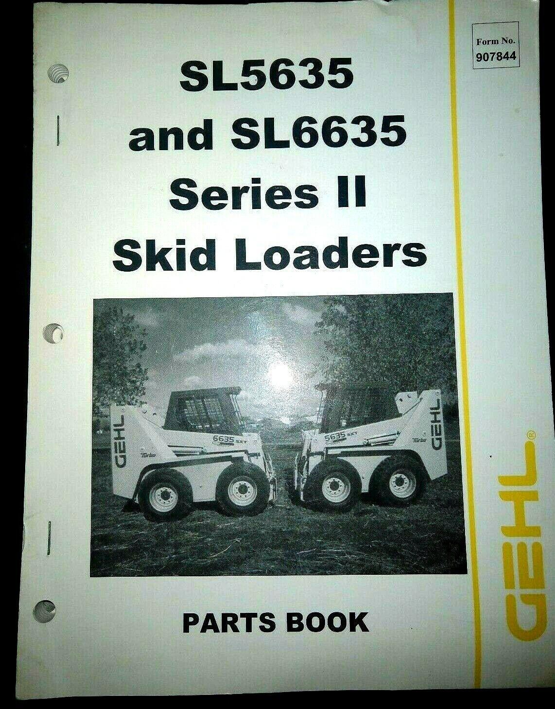 Gehl SL5635 SL6635 Series II Skid Loaders Parts Manual BOOK CATALOG SXT