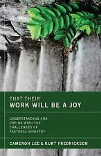 That Their Work Will Be a Joy: Understanding and Coping with the Challenges of P