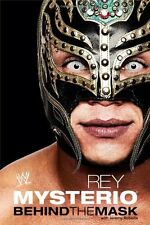 Rey Mysterio: Behind the Mask (WWE) By Rey Mysterio, Jeremy Rob .9781416598961