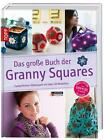 Das große Buch der Granny Squares (2015, Gebundene Ausgabe)