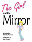 The Girl and the Mirror by Alberto Monnar (Paperback / softback, 2008)