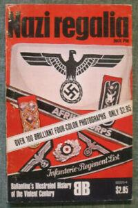 NAZI REGALIA Ballantine's Illustrated History of the Violent Century