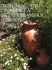 Designing and Creating a Mediterranean Garden by Freda Cox (Hardback, 2006)
