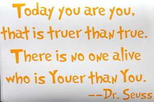 Today You Are You Dr Seuss Wall Art Quote Sticker Ebay
