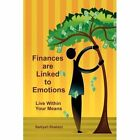Finances Are Linked to Emotions Live Within Your Means 9781438955650 Shabazz
