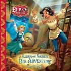 Elena of Avalor: Elena and Naomi's Big Adventure by Silvia Olivas (Paperback / softback, 2017)