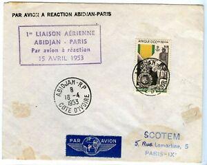 Lettre Par Avion A Reaction / 1° Liaison / Abidjan Paris 16 Avril 1953 CaractéRistiques Exceptionnelles