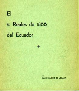 Ecuador. El 4 Reales del Ecuador by Juan Salinas de Losada.