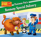 A Runaway Special Delivery by Egmont UK Ltd (Paperback, 2009)