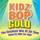 Kidz Bop Gold by Kidz Bop Kids (CD, May-2004, Razor & Tie)
