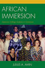 African Immersion: American College Students in Cameroon by Julius A. Amin (Paperback, 2016)