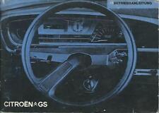 CITROEN GS Betriebsanleitung 1971 Bedienungsanleitung Handbuch Bordbuch  BA