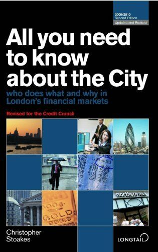 All You Need to Know About the City 2009/2010: Who Does What and Why in London'