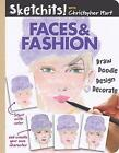 Sketchits! Faces & Fashion: Draw and Complete 100+ Color Templates by Christopher Hart (Paperback, 2017)