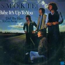 """7"""" Smokie/Babe It´s Up To You (D)"""