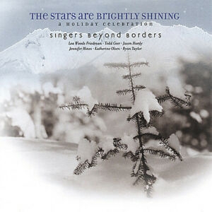 Singers Beyond Borde - Stars Are Brightly Shining; a Holiday Celebration [New CD