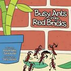 Busy Ants Under Red Bricks by Rosemarie Jackowski 9781463417161