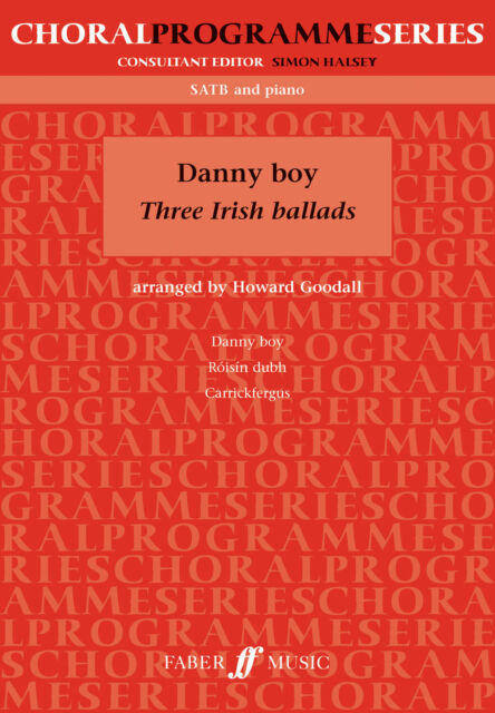 Danny Boy (3 Irish Ballads) SATB acc. 0571529801 Piano, Mixed Voices Music Faber