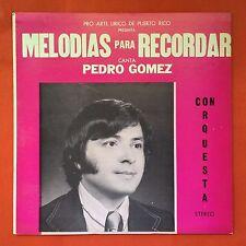 Pedro Gomez Melodías Para Recordar Bolero Aria Vals PRO-ARTE 1976 Puerto Rico Ex