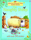 Naughty Sheep by Heather Amery (Other book format, 2004)