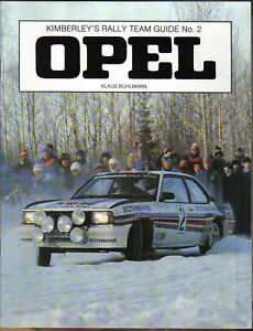 Opel-Kimberley-039-s-Rally-Team-Guide-No-2-Cars-amp-Drivers-Ascona-Kadett-Manta-Rohrl