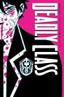 Deadly Class Deluxe Edition : Noise Noise Noise by Rick Remender (2016, Hardcover)