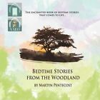 Bedtime Stories from the Woodland by Martyn Pentecost (Paperback, 2012)