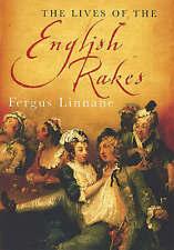 The Lives Of The English Rakes, Linnane, Fergus, 074995096X, Very Good Book
