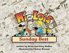 Hi and Lois: Sunday Best by Brian Walker, Greg Walker, Chance Browne (Paperback / softback, 2004)