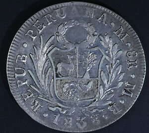 Image Is Loading 1838 PERU 8 Reales Silver Coin KM 155