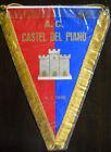 GAGLIARDETTO A.C. CASTEL DEL PIANO CALCIO pennant wimpel fanion